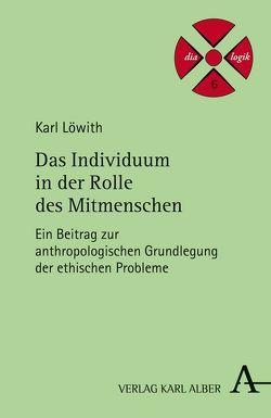 Das Individuum in der Rolle des Mitmenschen von Löwith,  Karl, Tidona,  Giovanni
