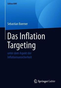 Das Inflation Targeting von Boerner,  Sebastian