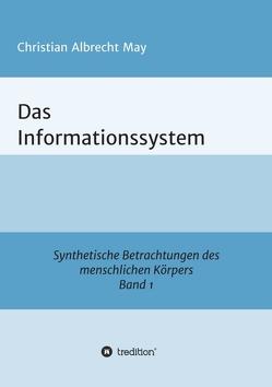 Das Informationssystem von May,  Christian Albrecht