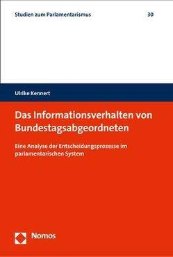 Das Informationsverhalten von Bundestagsabgeordneten von Kennert,  Ulrike