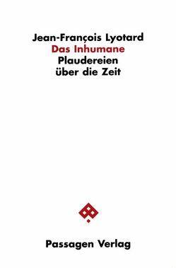 Das Inhumane von Engelmann,  Peter, Lyotard,  Jean F, Pries,  Christine