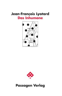 Das Inhumane von Engelmann,  Peter, Lyotard,  Jean-François, Pries,  Christine