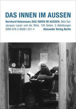Das Innen im Aussen von Hetzenauer,  Bernhard, Pilz,  Michael