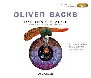 Das innere Auge – Sonderausgabe (MP3-CD) von Gertzen,  Hubertus, Kober,  Hainer, Sacks,  Oliver