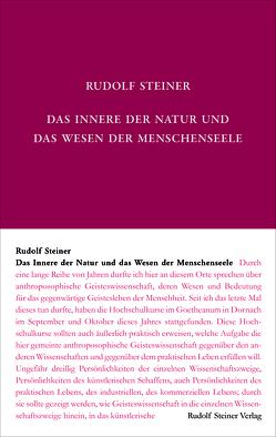 Das Innere der Natur und das Wesen der Menschenseele von Steiner,  Rudolf, Weise,  Anne-Kathrin