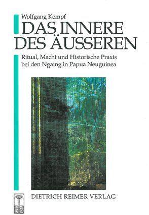 Das Innere des Äusseren von Kempf,  Wolfgang