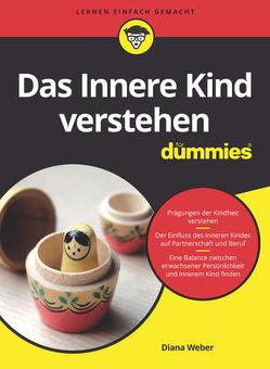 Das Innere Kind verstehen für Dummies von Weber,  Diana