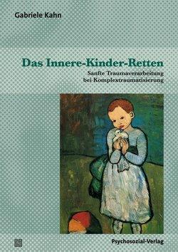 Das Innere-Kinder-Retten von Kahn,  Gabriele