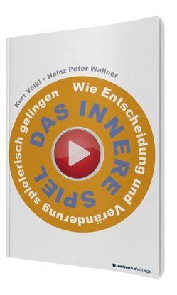 Das innere Spiel von Völkl,  Kurt, Wallner,  Heinz P