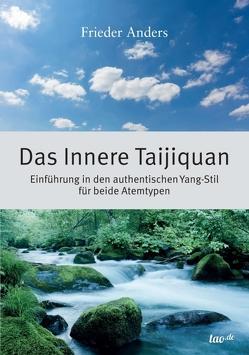 Das Innere Taijiquan von Anders,  Frieder