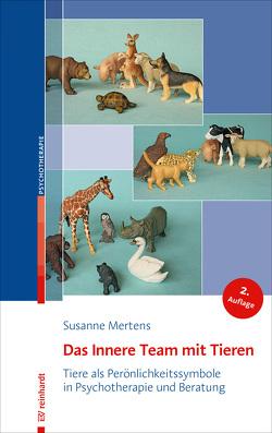 Das Innere Team mit Tieren von Mertens,  Susanne
