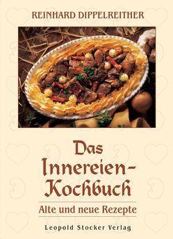 Das Innereien-Kochbuch von Dippelreither,  Reinhard