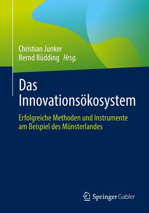 Das Innovationsökosystem von Büdding,  Bernd, Junker,  Christian