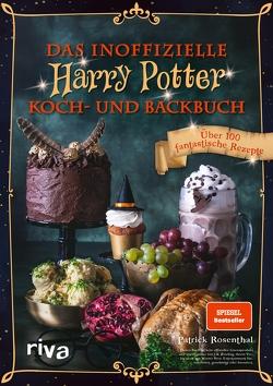 Das inoffizielle Harry-Potter-Koch- und Backbuch von Rosenthal,  Patrick