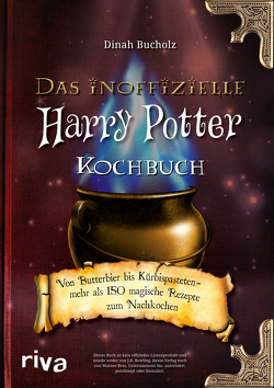 Das inoffizielle Harry-Potter-Kochbuch von Bucholz,  Dinah