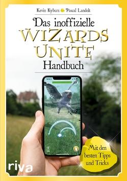 Das inoffizielle Wizards-Unite-Handbuch von Kyburz,  Kevin, Landolt,  Pascal