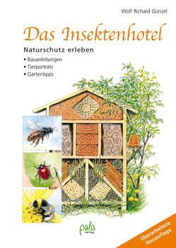 Das Insektenhotel von Günzel,  Wolf Richard, Schneevoigt,  Margret