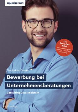 Das Insider-Dossier: Bewerbung bei Unternehmensberatungen von Menden,  Stefan