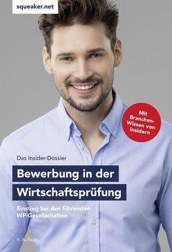 Das Insider-Dossier: Bewerbung in der Wirtschaftsprüfung von Braunsdorf,  Andreas