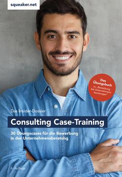 Das Insider-Dossier: Consulting Case-Training von Menden,  Stefan, Razisberger,  Ralph, Reineke,  Tanja