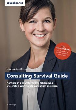 Das Insider-Dossier: Consulting Survival Guide von Lal,  Thomas-Navin, Schlattmann,  Ulrich, Wegener,  Stephanie