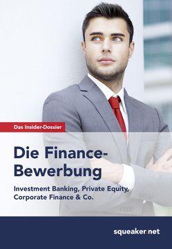 Das Insider-Dossier: Die Finance-Bewerbung von Menden,  Stefan, Trunk,  Thomas