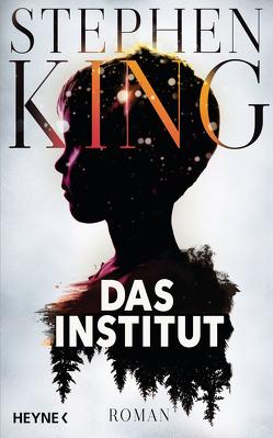 Das Institut von King,  Stephen, Kleinschmidt,  Bernhard