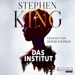 Das Institut von King,  Stephen, Kleinschmidt,  Bernhard, Nathan,  David