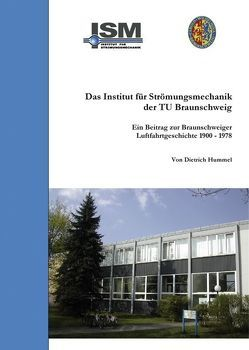 Das Institut für Strömungsmechanik der TU Braunschweig von Hummel,  Dietrich