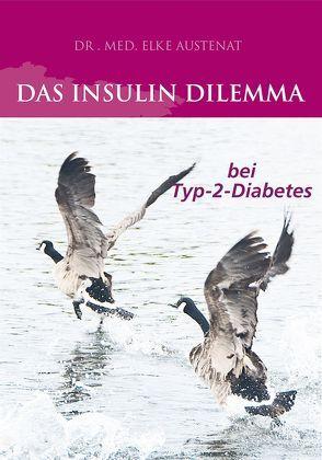 Das Insulin Dilemma