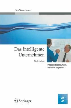 Das intelligente Unternehmen von Wassermann,  Otto