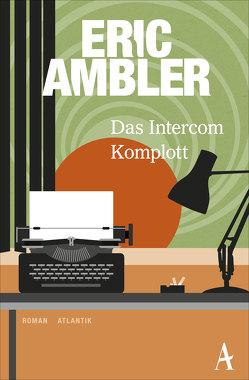 Das Intercom-Komplott von Ambler,  Eric, Stössel,  Dietrich