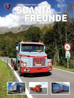 Das internationale Buch der Scania Freunde Edition1 von Jacoby,  Felix