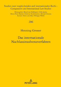 Das internationale Nachlassinsolvenzverfahren von Grosser,  Henning