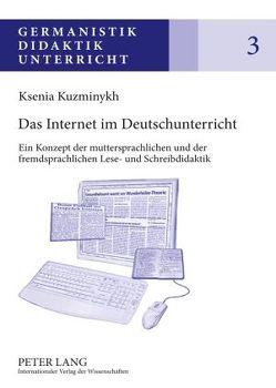 Das Internet im Deutschunterricht von Kuzminykh,  Ksenia