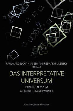 Das interpretative Universum von Andreev,  Jassen, Angelova,  Paula, Lensky,  Emil