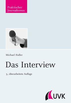 Das Interview von Haller,  Michael