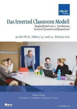Das Inverted Classroom Modell von Freisleben-Teutscher,  Christian F.