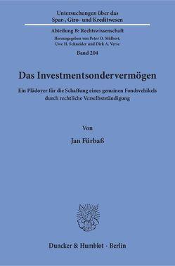 Das Investmentsondervermögen. von Fürbaß,  Jan