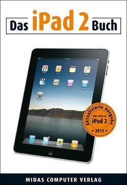 Das iPad 2 Buch von Zäch,  Gregory C.