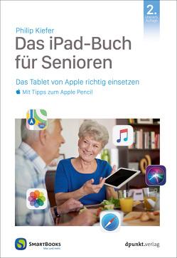 Das iPad für Senioren von Kiefer,  Philip