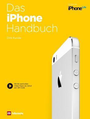 Das iPhone Handbuch von Goukassian,  Kassian Alexander, Kunde,  Dirk