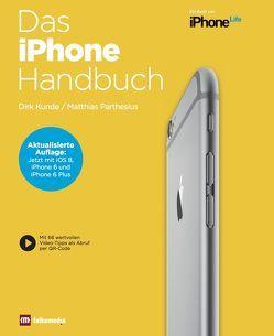 Das iPhone Handbuch von Kunde,  Dirk, Parthesius,  Matthias