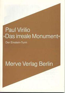 Das irreale Monument von Henschen,  Hans-Horst, Virilio,  Paul