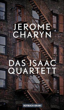 Das Isaac-Quartett von Bürger,  Jürgen, Charyn,  Jerome, Gnade,  Uschi, Torberg,  Peter