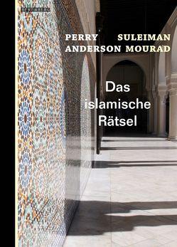 Das Mosaik des Islam von Anderson,  Perry, Emmert,  Anne, Mourad,  Suleiman