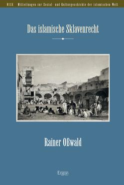 Das islamische Sklavenrecht von Osswald,  Rainer