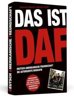 Das ist DAF von Delgado,  Gabi, Esch,  Rudi, Görl,  Robert, Spies,  Miriam