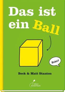 Das ist ein Ball von Buck,  Petra, Stanton,  Beck, Stanton,  Matt