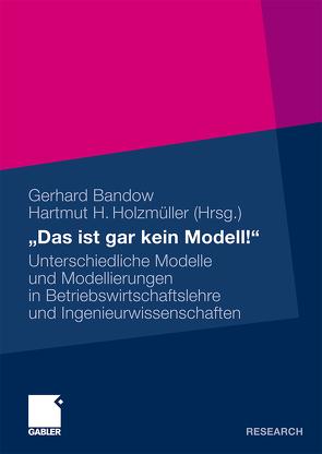 """""""Das ist gar kein Modell!"""" von Bandow,  Gerhard, Holzmueller,  Hartmut"""